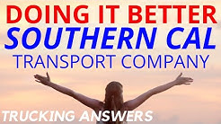 Trucking Company Doing it Better Southern Cal Transport Company