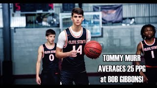 TOMMY MURR AVERAGES 25 PPG @ BOB GIBBONS TOC