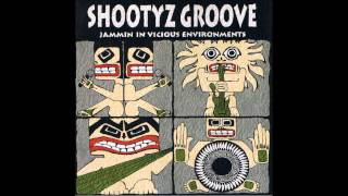 Soul Freak-Shootyz Groove