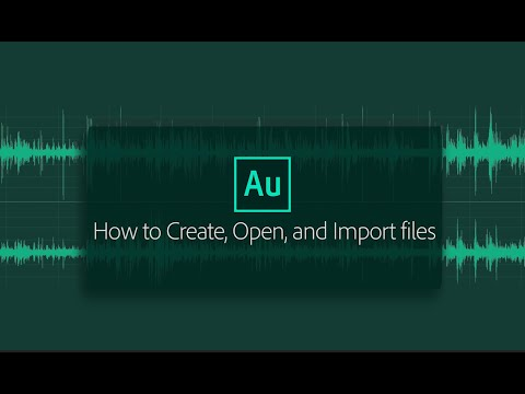 Create, open, or import audio files in Audition
