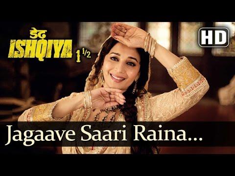 Jagaave Saari Raina (HD) - Dedh Ishqiya -...
