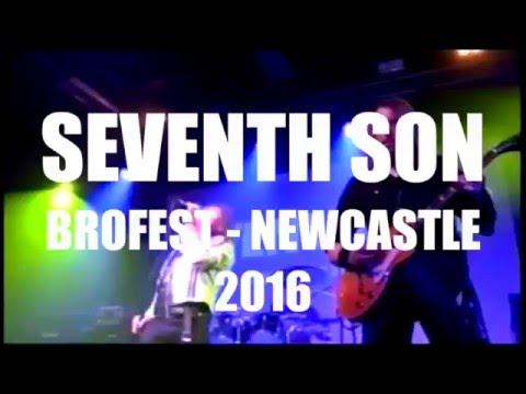 Seventh Son - Live at Brofest #4 21/02/2016