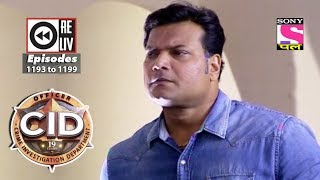 Weekly Reliv | CID | 7th October to 13th October 2017 | Episode 1193 to 1199