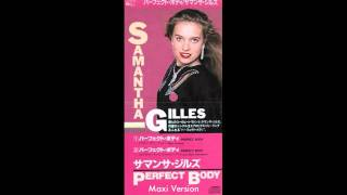 Samantha Gilles - Perfect Body (Maxi Version)