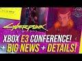 Cyberpunk 2077 News - Xbox E3 Conference, Release Leak Rumor, Cross Gen!