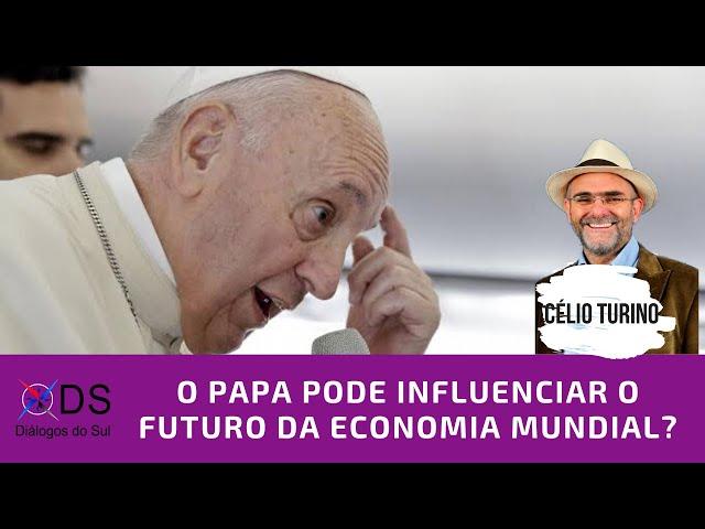 Entrevista Célio Turino: O Papa pode influenciar o futuro da economia mundial?