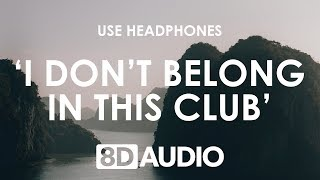 Download lagu Why Don't We, Macklemore - I Don't Belong In This Club (8D AUDIO) 🎧
