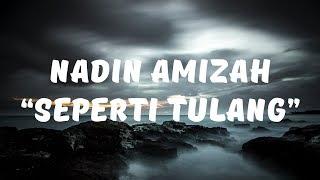 Gambar cover Nadin Amizah - Seperti Tulang (Lirik)