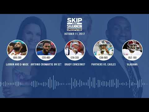 UNDISPUTED Audio Podcast (10.11.17) with Skip Bayless, Shannon Sharpe, Joy Taylor | UNDISPUTED
