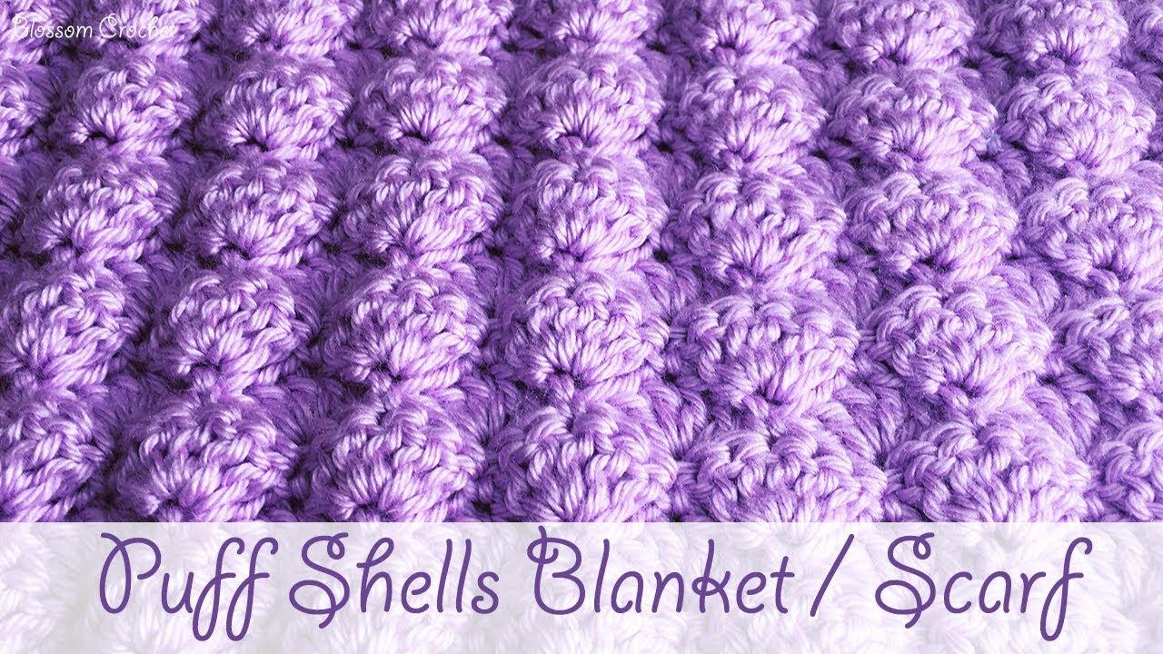 Easy Crochet - Puff Shells Baby Blanket / Scarf - YouTube