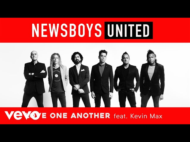 Newsboys - Love One Another (Audio)