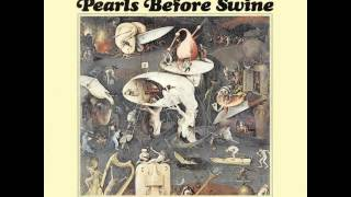 I Shall Not Care - Pearl Before Swine - 1967 ESP 1054