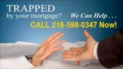 Underwater Mortgage Relief CALL 216-598-0347 NOW Cleveland OH Upside Down Mortgage Relief Cuyahoga