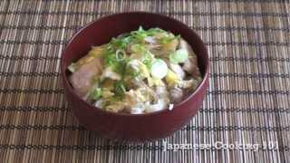 Oyakodon Recipe - Japanese Cooking 101