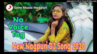New Nagpuri No Voice Tag Dj Song ** Sadri No Voice Song ** Sony Music Nagpuri