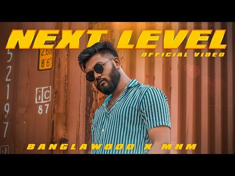 Download Lagu  Banglawood - Next Level      MHM Mp3 Free