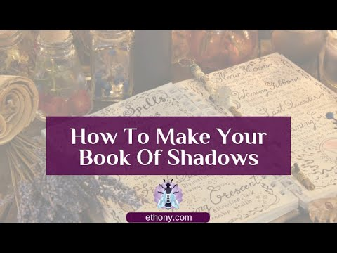 How To Make A Book Of Shadows - A Super Simple Guide For Modern Witches