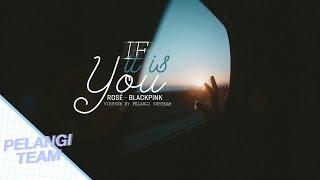 [Vietsub][Audio] If It Is You (복면가왕 로제