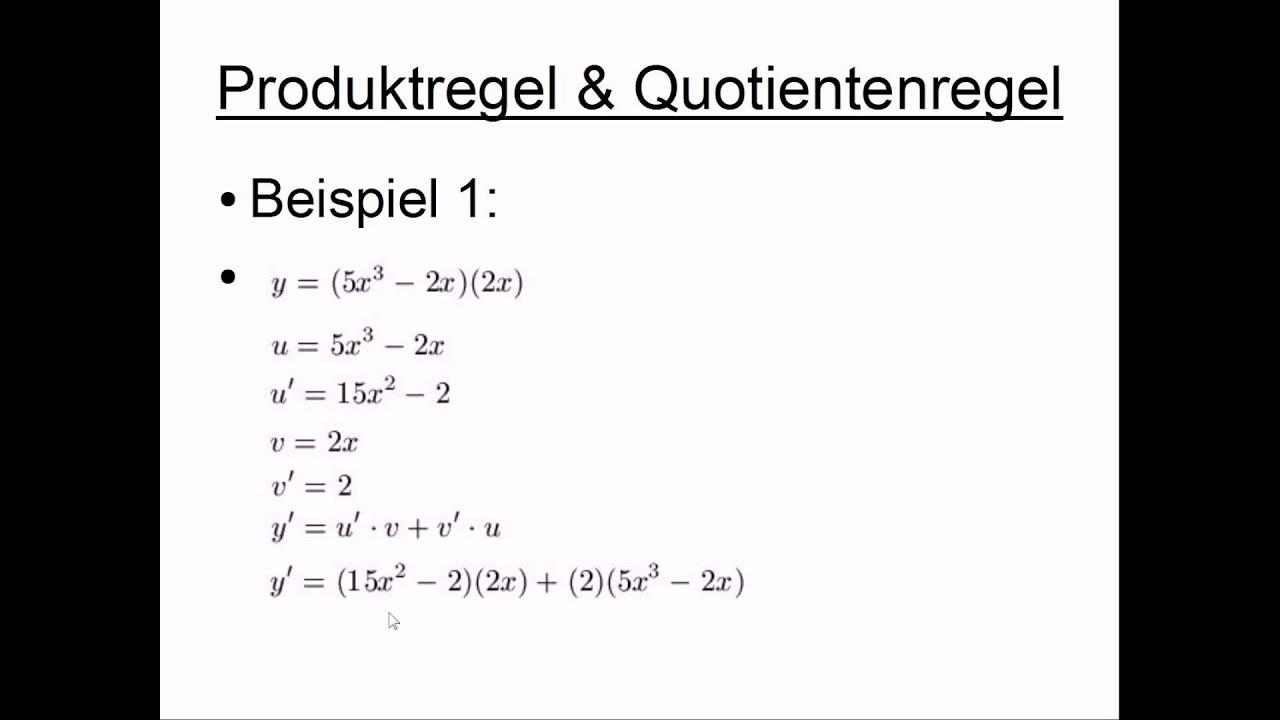 Produktregel und Quotientenregel - YouTube