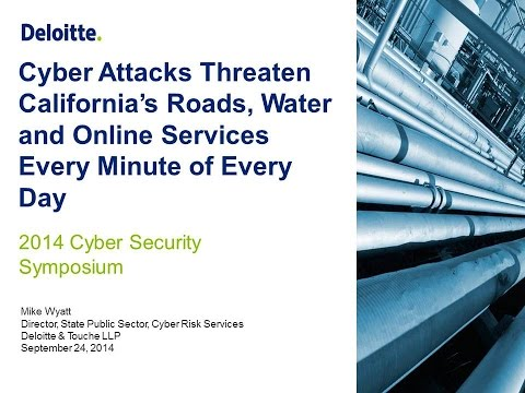 2014 Cyber Security Session 7 - Cyber-attacks Threaten California Infrastructure