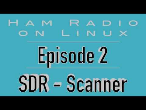 Ham radio on linux Episode 2- SDR dongle – Videos