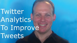 Twitter analytics tutorial. How to use Twitter analytics & use it to improve tweets and get insi