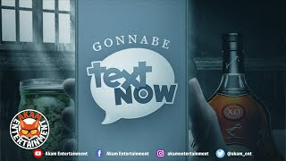 Gonnabe - Text Now App - December 2019