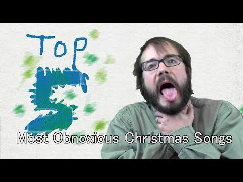 Top 5 Most Obnoxious Christmas Songs