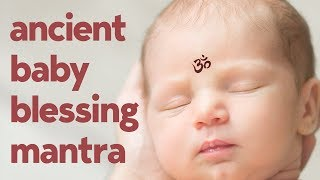 Newborn Baby Care Mantra for 100 Years Life - Angadangaata Mantra - ( Mantra for Newborn Babies )