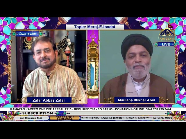 🔴 Live - Meraj e Ibadat - Maulana Iftikhar Abid - Zafar Abbas Zafar - Ahlebait  TV - 16th Apr 2021