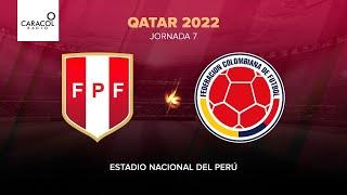 Perú vs. Colombia - Eliminatorias Sudamericanas Rumbo a Catar 2022