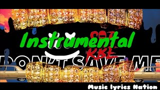 Marshmello x SOB X RBE - Don't Save Me (MLN INSTRUMENTAL MIX)