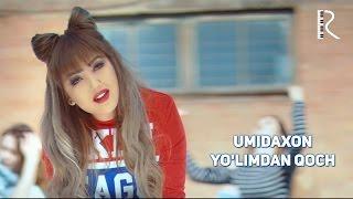 Umidaxon - Yo'limdan qoch | Умидахон - Йулимдан коч