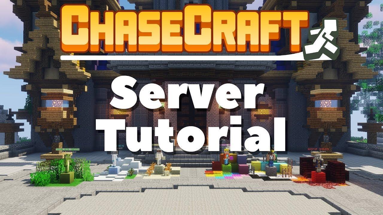 Chasecraft Server Tutorial