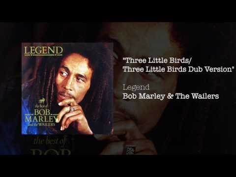 """Three Little Birds Dub Version"" - Bob Marley & The Wailers 