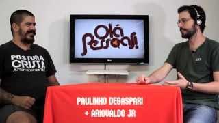 Olá Pessoas! - Paulinho Degaspari + Ariovaldo Jr thumbnail