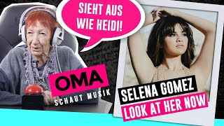 Oma schaut Musik - Selena Gomez (Look At Her Now)
