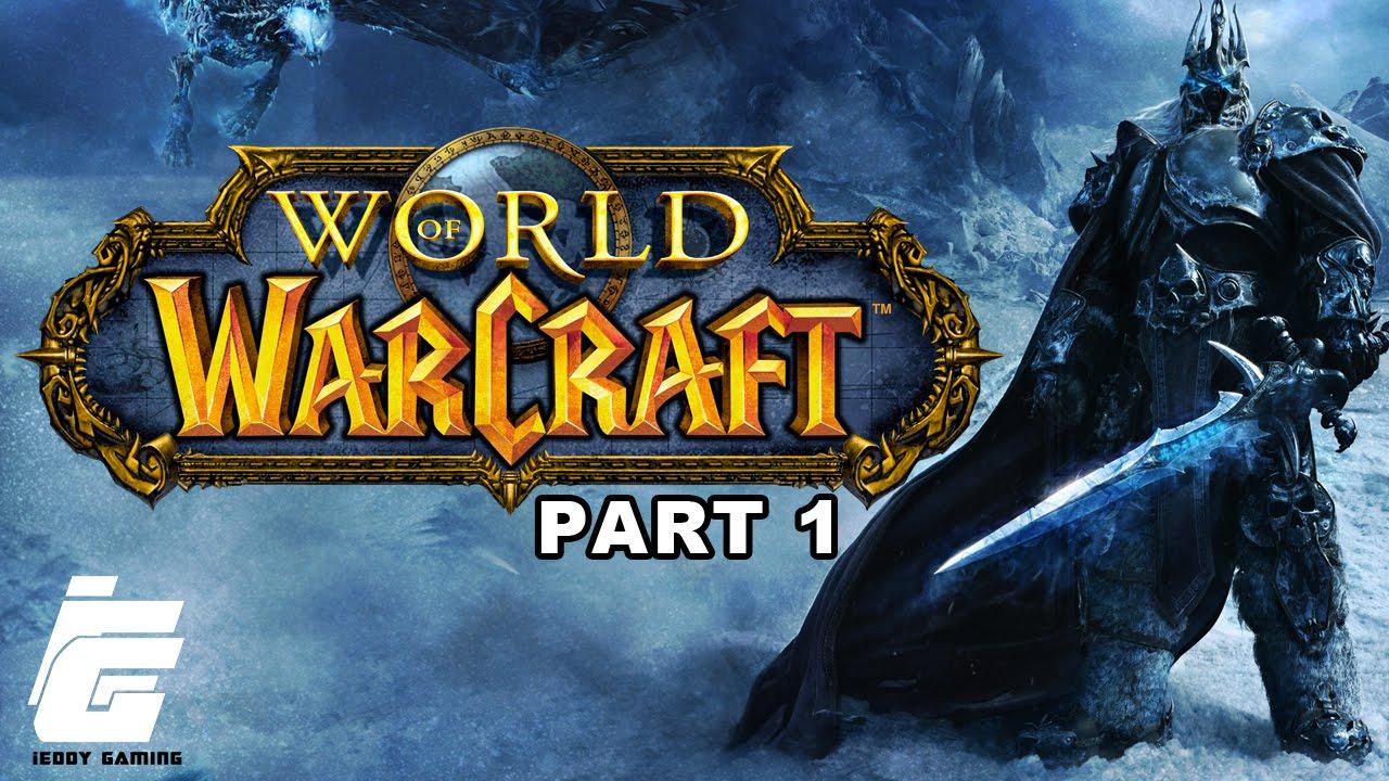 World Of Warcraft The Beginning