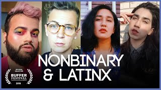 Elles: Being Non binary and Latinx