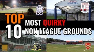 TOP 10 Most Unique Non League Stadiums