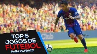 Top 5 Jogos de Futebol para PC Fraco