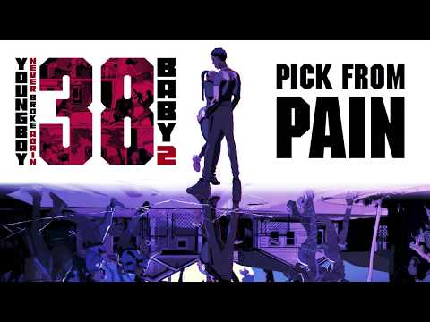 YoungBoy Never Broke Again – Pick From Pain [Official Audio]