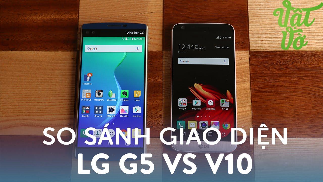 Vật Vờ| Giao diện người dùng của LG G5 có gì mới hấp dẫn hơn bản cũ?