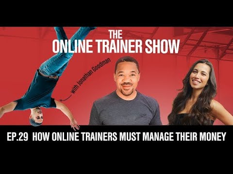 How Online Trainers MUST Manage Their Money (Online Trainer Show #29)