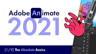 Adobe Animate 2021: Tнe Absolute Basics [#1] | Beginners Tutorial