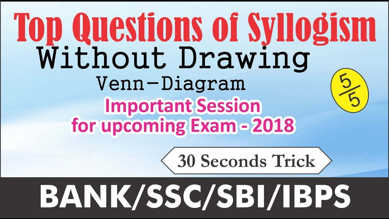 Top syllogism questions solve without diagram banksscibpssbi 2018 top syllogism questions solve without diagram banksscibpssbi 2018anuj garg reasoning in hindi ccuart Images
