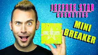 NO BS Jeffree Star Cosmetics MINI BREAKER Review + GIVEAWAY!!