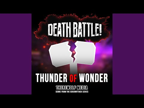 Death Battle: Thunder of Wonder (Score from the ScrewAttack Series)