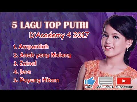 5 Lagu NONSTOP Putri D'Academy 4 2017