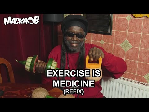 Macka B's Medical Monday 'Exercise Is Medicine' (REFIX)